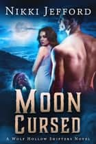Moon Cursed ebook by