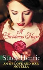A Christmas Hope ebook by Stacy Henrie