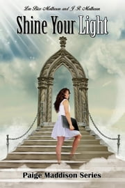 Shine Your Light ebook by Lee Bice-Matheson