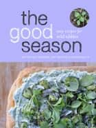 The Good Season ebook by Michelle Carkner,Michelle Arseneault
