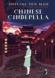 Chinese Cinderella ebook by Adeline Yen Mah