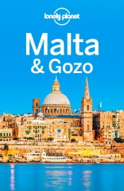 Lonely Planet Malta & Gozo ebook by Lonely Planet,Abigail Blasi