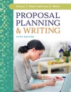 Proposal Planning & amp;Writing, 5th Edition ebook by Jeremy T. Miner,Lynn E. Miner