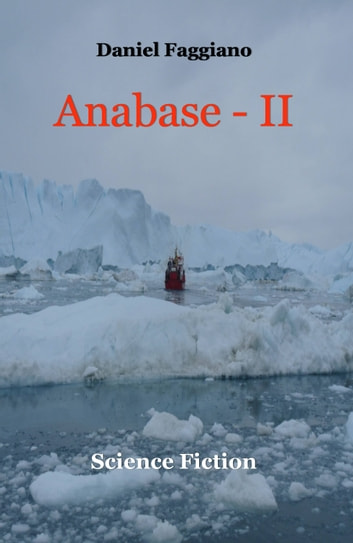 Anabase - II ebook by Daniel Faggiano