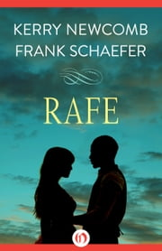 Rafe ebook by Kerry Newcomb,Frank Schaefer