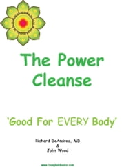The Power Cleanse ebook by Richard DeAndrea,John Wood