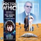 The Sands of Life Audiolibro by Nicholas Briggs, Tom Baker, Mary Tamm, John Leeson