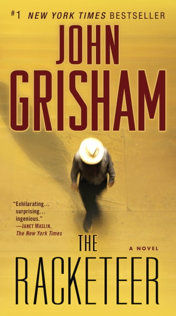 The Racketeer - A Novel eBook by John Grisham