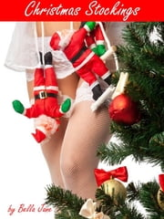 Christmas Stockings ebook by Bella Jane