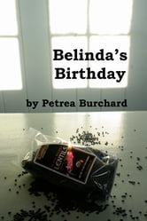 Belinda's Birthday ebook by Petrea Burchard