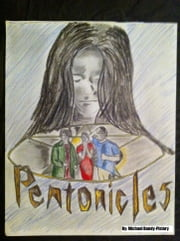Pentonicles: A Tale of Magic and Mystery ebook by Michael Bandy-Pistory