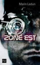 Zone est ebook by Marin LEDUN