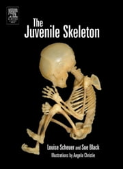 The Juvenile Skeleton ebook by Scheuer, Louise