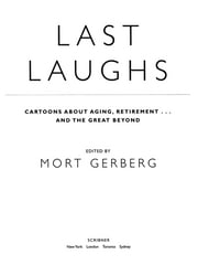 Last Laughs - Cartoons About Aging, Retirement...and the Great Beyond ebook by Mort Gerberg