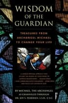 Wisdom of the Guardian ebook by Joy Pedersen