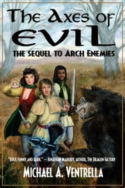 Axes of Evil ebook by Michael A. Ventrella