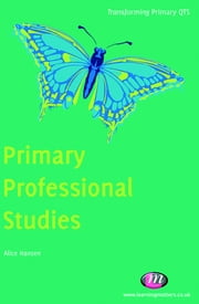 Primary Professional Studies ebook by Alice Hansen
