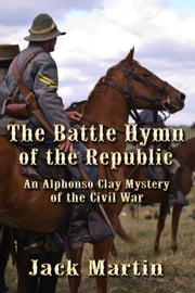 Battle Hymn of the Republic ebook by Jack Martin
