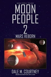 Moon People 2 ebook by Dale M. Courtney