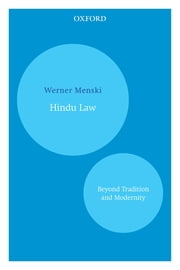Hindu Law - Beyond Tradition and Modernity ebook by Werner Menski
