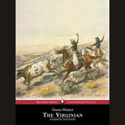 The Virginian - A Horseman of the Plains audiobook by Owen Wister