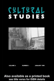 Cultural Studies - Volume 4, Issue 1 ebook by