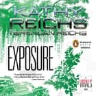 Exposure - A Virals Novel audiobook by Kathy Reichs, Brendan Reichs