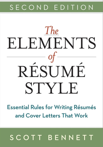 The Elements Of Resume Style EBook By Scott Bennett 9780814433942