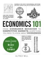 Economics 101 ebook by Alfred Mill