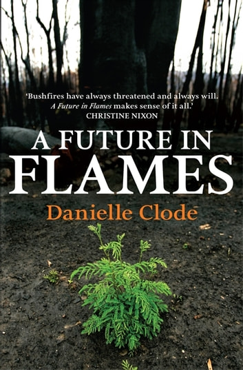 A Future In Flames ebook by Danielle Clode