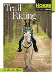 Trail Riding ebook by Micaela Myers