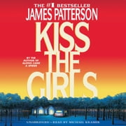 Kiss the Girls audiobook by James Patterson