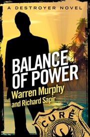 Balance of Power - Number 44 in Series ekitaplar by Warren Murphy, Richard Sapir
