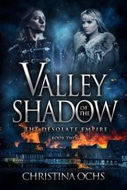 Valley of the Shadow ebook by Christina Ochs