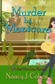 Murder by Manicure ebook by Nancy J. Cohen