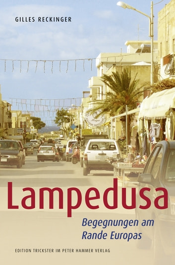 Lampedusa - Begegnungen am Rande Europas ebook by Gilles Reckinger