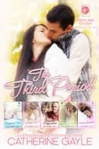 Portland Storm: The Third Period ebook by Catherine Gayle