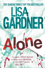 Alone (Detective D.D. Warren 1) ebook by Lisa Gardner