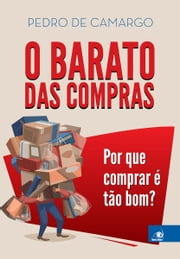 O Barato das Compras e curiosidades do comportamento humano ebook by Kobo.Web.Store.Products.Fields.ContributorFieldViewModel