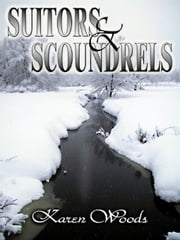 Suitors and Scoundrels ebook by Woods, Karen