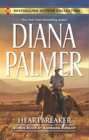 Heartbreaker & In Bed with the Wrangler - A 2-in-1 Collection ebook by Diana Palmer, Barbara Dunlop
