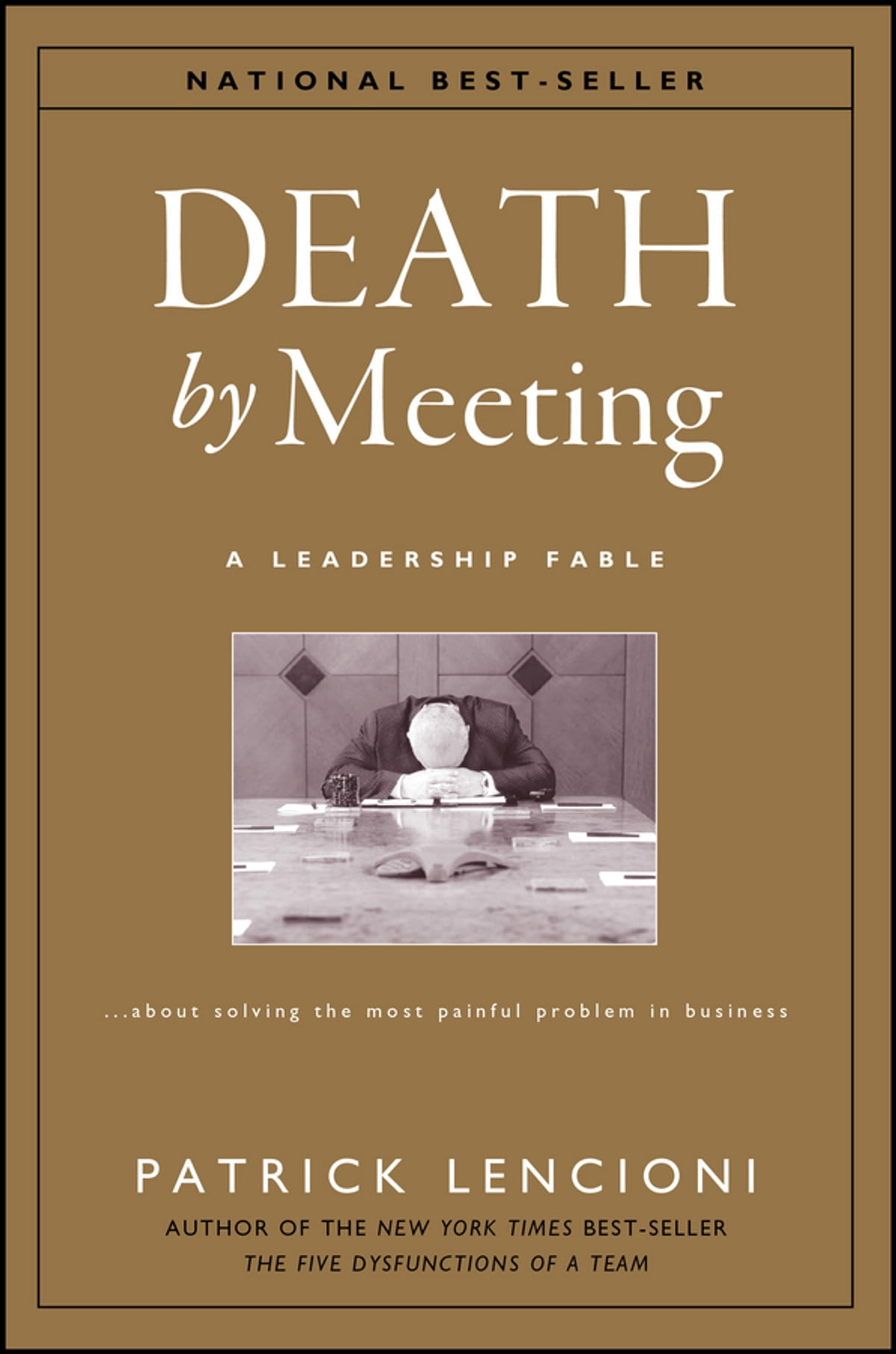 Good to great ebook by jim collins 9780062119209 rakuten kobo death by meeting a leadership fableabout solving the most painful problem fandeluxe Images