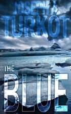 The Blue ebook by Joseph Turkot