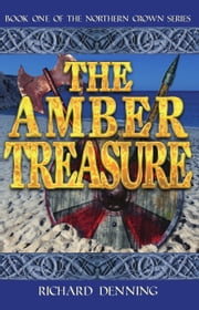 The Amber Treasure ebook by Richard Denning