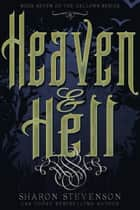 ebook Heaven & Hell de Sharon Stevenson