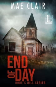 End of Day ebook by Mae Clair