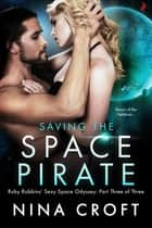 Saving the Space Pirate ebook by Nina Croft