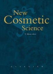 New Cosmetic Science ebook by Mitsui, T.