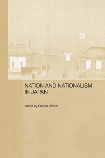 Nation and Nationalism in Japan ebook by