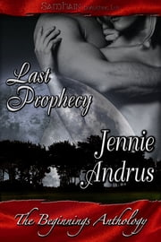 Beginnings Last Prophecy ebook by Jennie Andrus